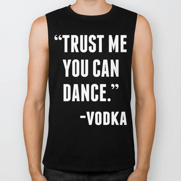 TRUST ME YOU CAN DANCE - VODKA (BLACK) Biker Tank