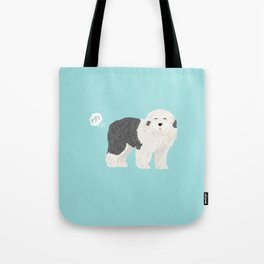 old english sheepdog farting dog cute funny dog gifts pure breed dogs Tote Bag
