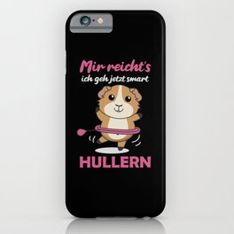 Enough I Go Hullern Sport Sweet Guinea Pig iPhone Case