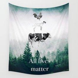 All lives matter go vegan Wall Tapestry