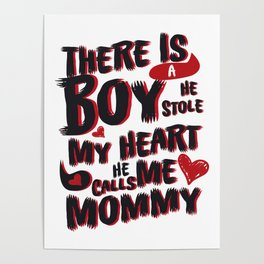 Son He Calls Me Mommy Mother's Day Gift Poster