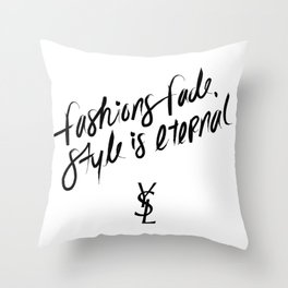 Style is Eternal Throw Pillow