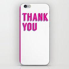 thank you 2 iPhone & iPod Skin