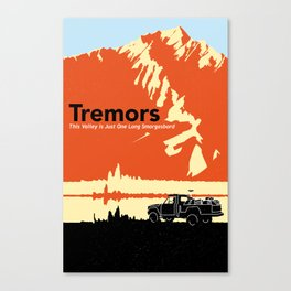 Tremors - This Valley is Just One Long Smorgasbord Canvas Print