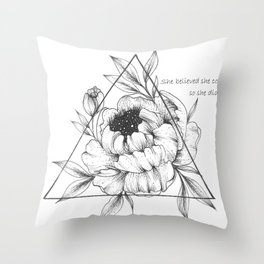 She believed. Throw Pillow