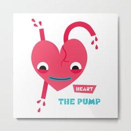 Heart The Pump Metal Print