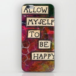 Affirmation #1 I Allow Myself to be Happy iPhone Skin