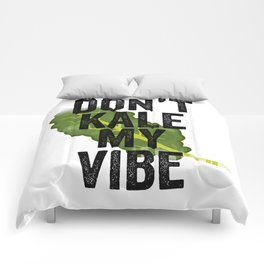 Don't Kale My Vibe Comforters
