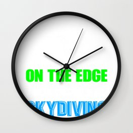 Skydiver Live on the Edge Take Up Skydiving Wall Clock