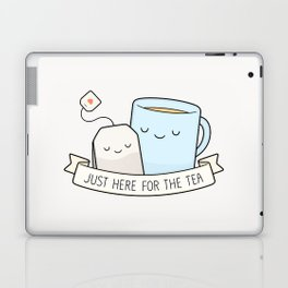 Just Here For The Tea Laptop & iPad Skin