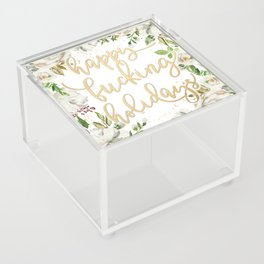 Happy fucking holidays with white flowers Acrylic Box