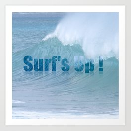 Surf's Up 3 Art Print