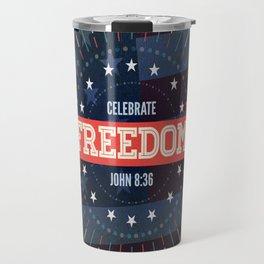 Celebrate Freedom Travel Mug