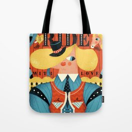 Ride, with love Tote Bag
