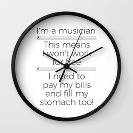 Musicians have to eat too! (bass/light colors) Wall Clock