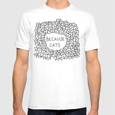 Because cats Mens Fitted Tee MEDIUM White