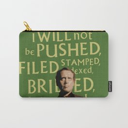 The Prisoner - I Will Not be Pushed Carry-All Pouch