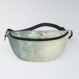 Be MY Valentine Fanny Pack
