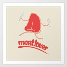 Meat lover - T bone Art Print