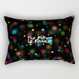 The Future is Female... Save Girl Quote Rectangular Pillow