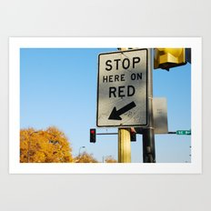 stop HERE on red Art Print