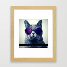 You have cat to be kitten me right meow. Framed Art Print