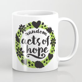 Random Acts of Hope Coffee Mug