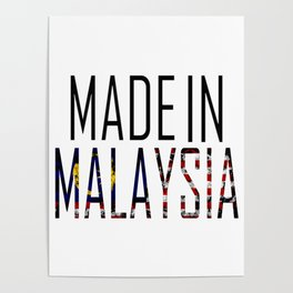 Made In Malaysia Poster