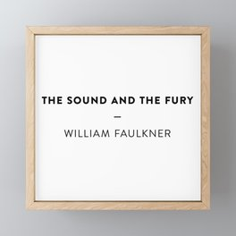 The Sound and the Fury  —  William Faulkner Framed Mini Art Print