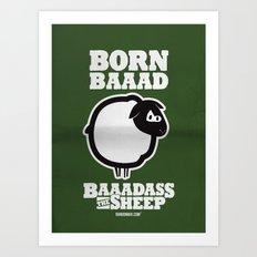 Baaadass the Sheep: Born Baaad Art Print