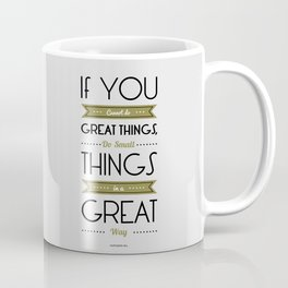 Lab No. 4 - Do Small things in a great way Napoleon Hill Motivational Quotes Poster Coffee Mug