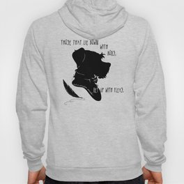 Those That Lie Down With Dogs, Get Up with Fleas Hoody