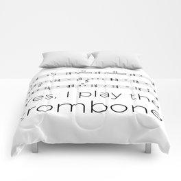 I play the trombone Comforters