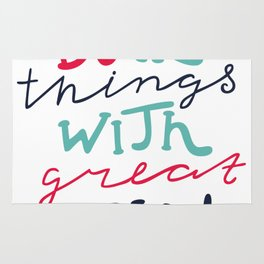 Do All Things With Great Love Rug