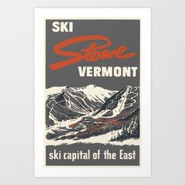 Stowe Vermont, ski capital of the east Art Print