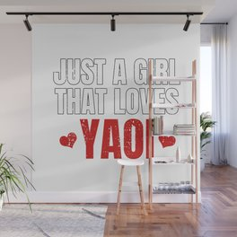 Just A Girl That Loves Yaoi Gift for Fujoshi Wall Mural