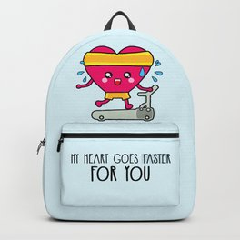 My heart goes faster for you Backpack