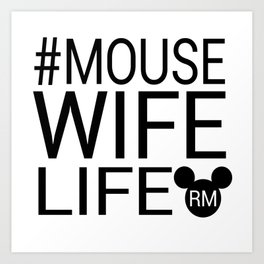 #MOUSEWIFELIFE BLACK Art Print