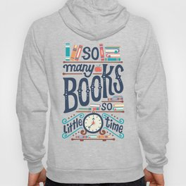 So many books so little time Hoody