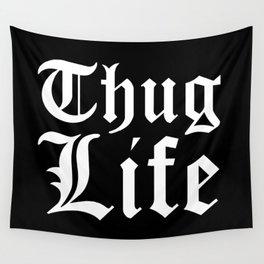 THUG LIFE (Black & White) Wall Tapestry