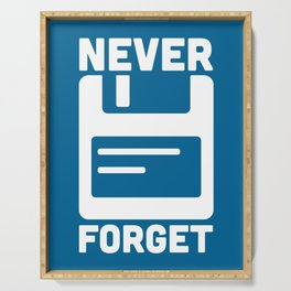 Never Forget Floppy Disk Geek Quote Serving Tray