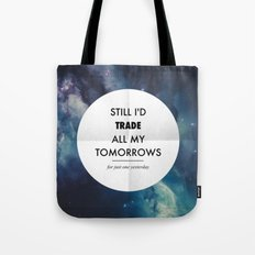 Just One Yesterday Tote Bag