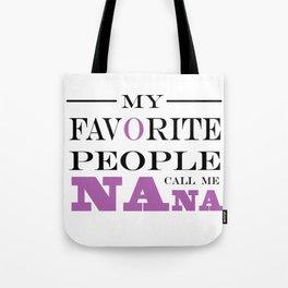 Brisco Brands My Favorite People Call Nana Tote Bag