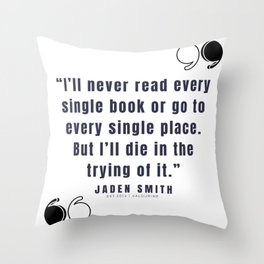 8 |  Jaden Smith Quotes | 190904 Throw Pillow