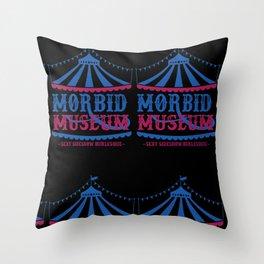 Morbid Museum Big top Throw Pillow
