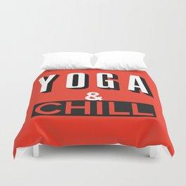 Yoga & Chill Duvet Cover