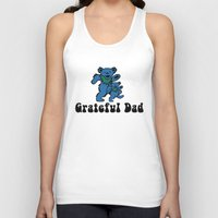 grateful dead Tank Tops featuring Grateful Dad by Grace Thanda