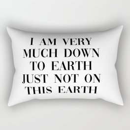 not on this earth Rectangular Pillow