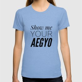 Show My Your Aegyo T-shirt