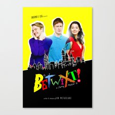Betwixt! Art Work Canvas Print